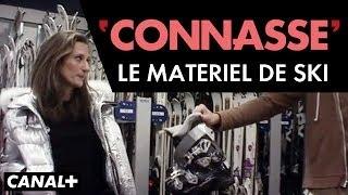 La Connasse - Le Matériel de Skis